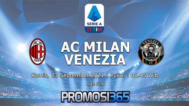 Prediksi AC Milan vs Venezia 23 September 2021